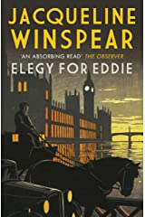 Elegy for Eddie: Maisie is the most engaging of sleuths' - <i>Red</i> Online (Maisie Dobbs Mysteries Series Book 9) Kindle Edition