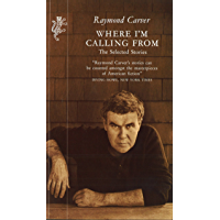 Where I'm Calling From: Selected Stories