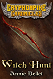 Witch Hunt (The Gryphonpike Chronicles Book 1)
