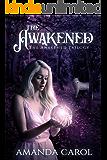 The Awakened (The Awakened Trilogy Book 1)
