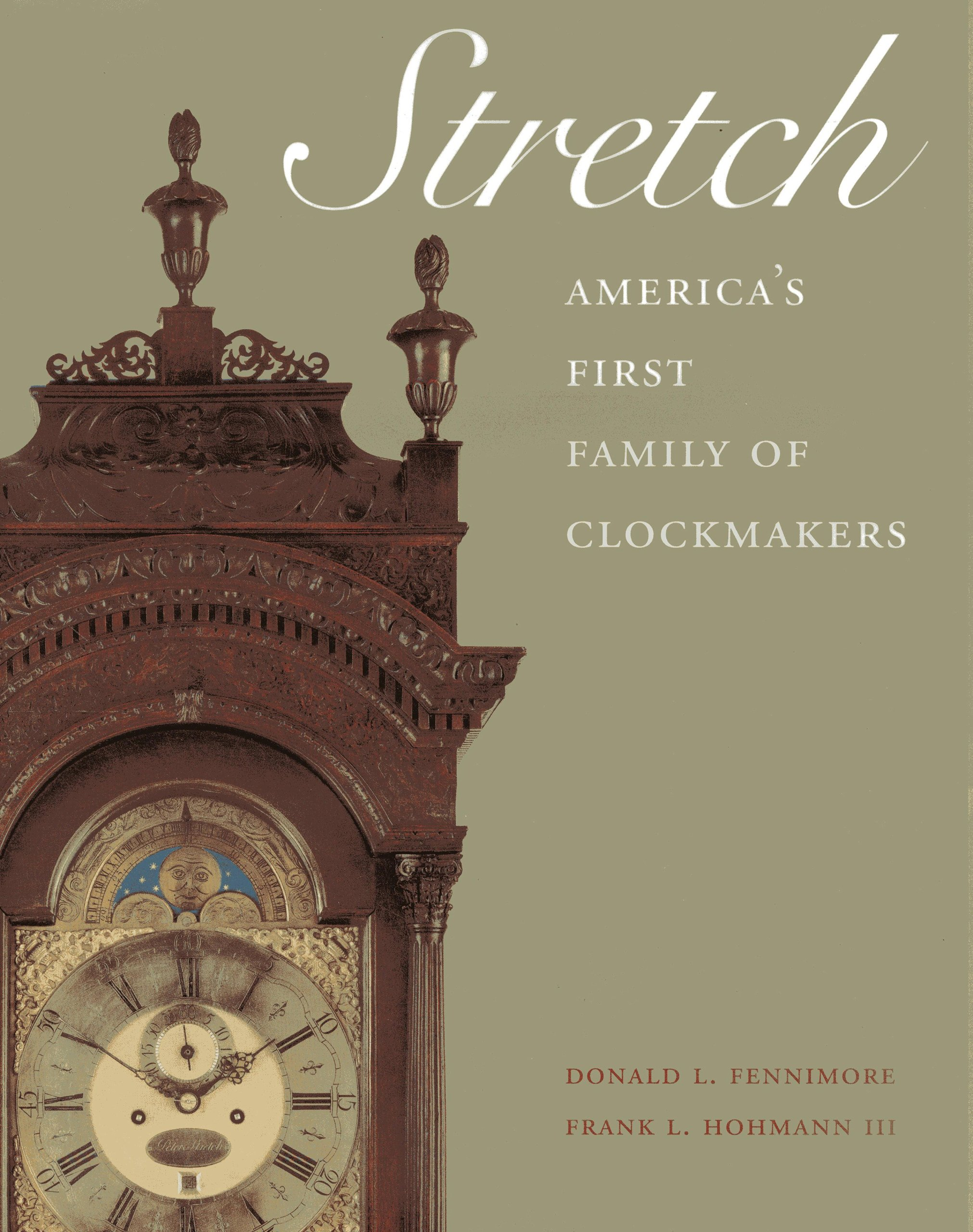 Stretch: America's First Family of Clockmakers