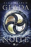 Geada e noite (Neve e cinzas Livro 3)