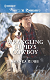 Wrangling Cupid's Cowboy (Saddle Ridge, Montana)