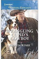 Wrangling Cupid's Cowboy (Saddle Ridge, Montana Book 1675) Kindle Edition