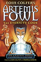 The Eternity Code: The Graphic Novel (Artemis Fowl Graphic Novels) Paperback