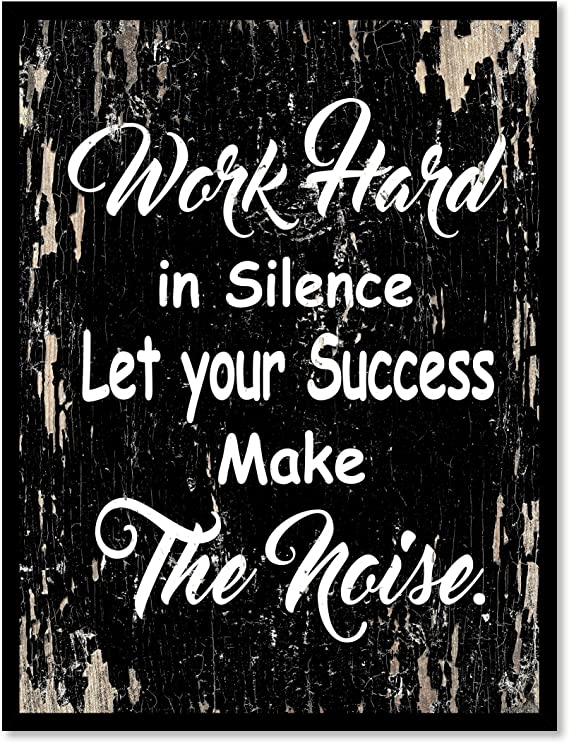 SpotColorArt Work Hard in Silence Let Your Success Make Noise Framed Canvas Art 13 x 17 Aqua