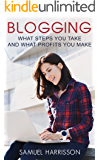 Blogging: What Steps To Take And What Profits You Make (Make Money With Blogging, Online Blogging, Internet Marketing, Selling On a Blog, Blogging, Make Money Blogging, Dropshipping)