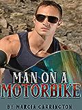 Man On A Motorbike (Linda's Heartbreak Book 1)