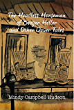 The Headless Horseman of Booger Holler and Other Dover Tales