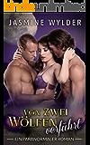 Von zwei Wölfen verführt: Ein paranormaler Roman (German Edition)