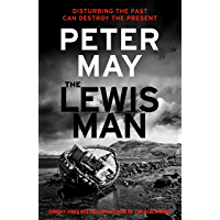 The Lewis Man: AN INGENIOUS CRIME THRILLER ABOUT MEMORY AND MURDER (LEWIS TRILOGY 2) (The Lewis Trilogy) (English Edition)