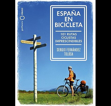 España en bicicleta eBook: Fernández Tolosa, Sergio: Amazon.es: Tienda Kindle