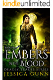 Embers in the Blood: Deadly Trades Series: Book Two