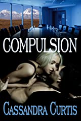 Compulsion Kindle Edition