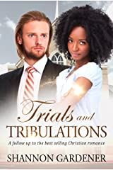 Trials And Tribulations: A Clean BWWM Christian romance (Biannca & Matthew Book 2) Kindle Edition