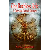 The Ruthless Relic: A Djinn and Tonnick Murder Mystery (Djinn and Tonnick Murder Mysteries Book 1)