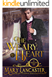 The Weary Heart (The Unmarriageable Series Book 5)