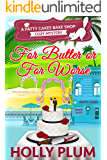 For Butter Or For Worse (A Patty Cakes Bake Shop Cozy Mystery Series Book 2)
