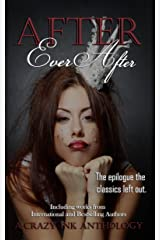 After Ever After: A Crazy Ink Anthology