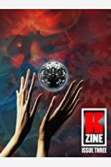 Kzine Issue 3 Kindle Edition