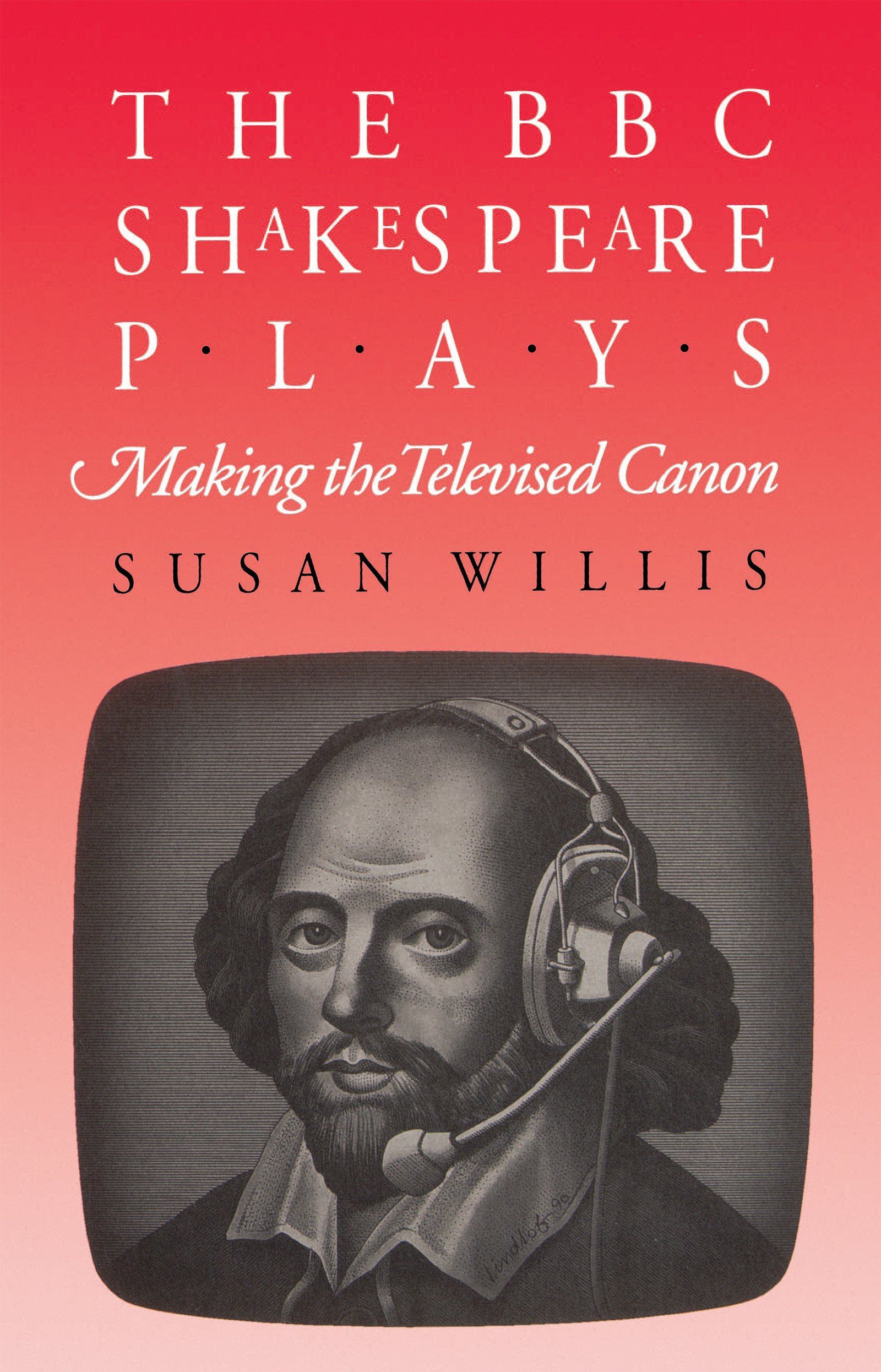 Download The BBC Shakespeare Plays: Making the Televised Canon pdf epub