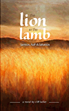 The Lion or the Lamb: Samson, Ruth and Salvation