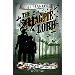 The Magpie Lord (A Charm of Magpies Book 1)