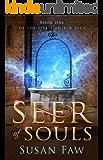 Seer of Souls: Book One Of The Spirit Shield Saga: A Mythological Fantasy