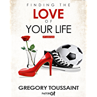 Finding the Love of Your Life 2nd Edition