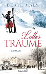 Lottes Träume: Roman (German Edition)
