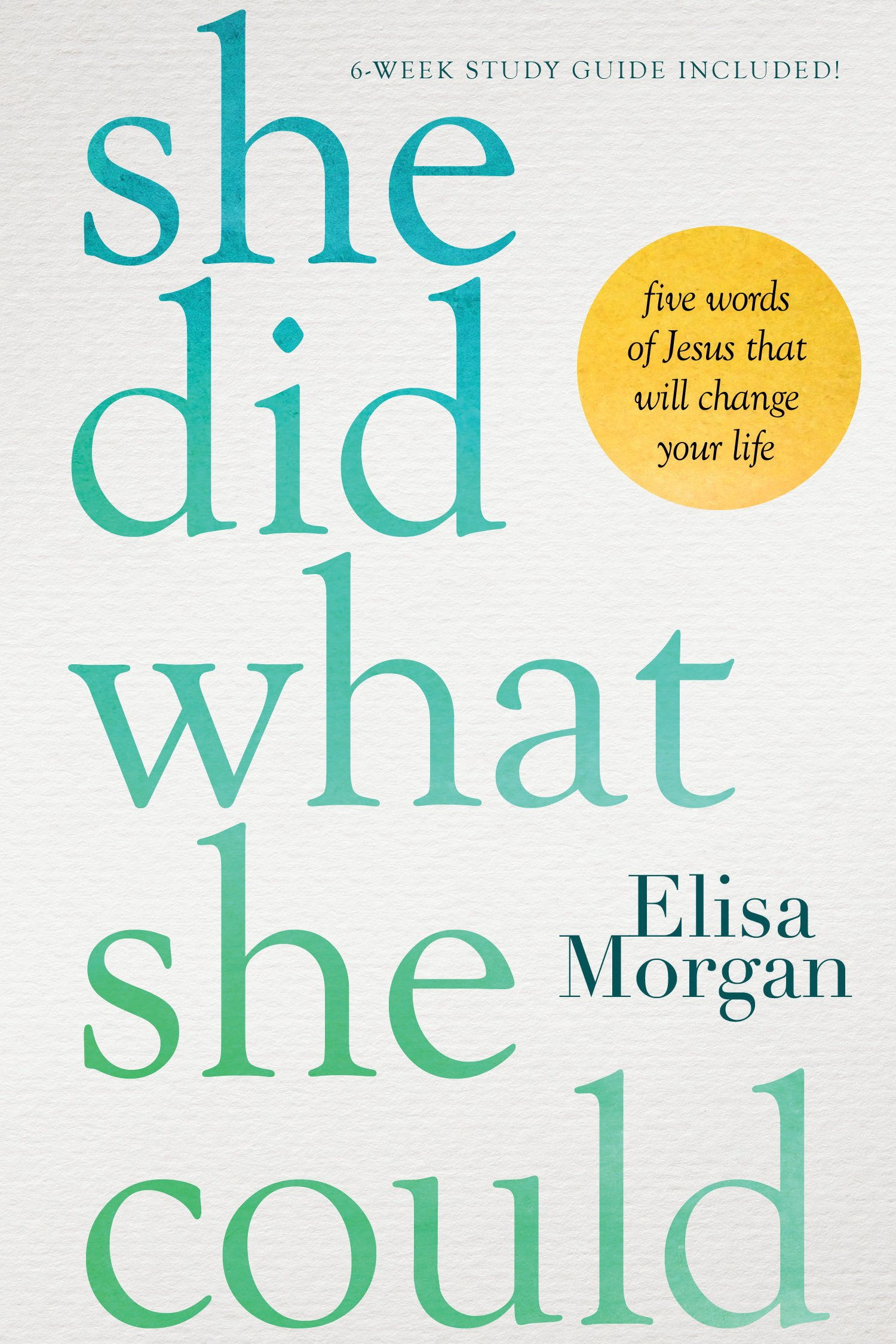 Download She Did What She Could: Five Words of Jesus That Will Change Your Life pdf epub