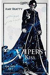 The Viper's Kiss (Viper Series Book 2) Kindle Edition
