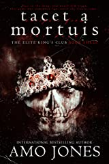 Tacet a Mortuis (The Elite King's Club Book 3) Kindle Edition