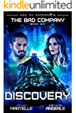 Discovery: A Military Space Opera (The Bad Company Book 6)