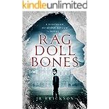 Rag Doll Bones: A Northern Michigan Asylum Novel