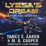 Lyssa's Dream: The Sentience Wars - Origins, Book 1