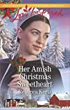 Her Amish Christmas Sweetheart (Women of Lancaster County)