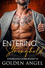 Entering Stronghold (Stronghold Doms Boxset Book 1) Kindle Edition