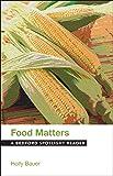 Food Matters: A Bedford Spotlight Reader