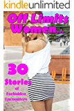 Off Limits Women… 30 Stories of Forbidden Encounters