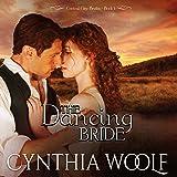 The Dancing Bride: Central City Brides, Volume 1