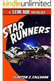 Star Runners: A Star Run Anthology