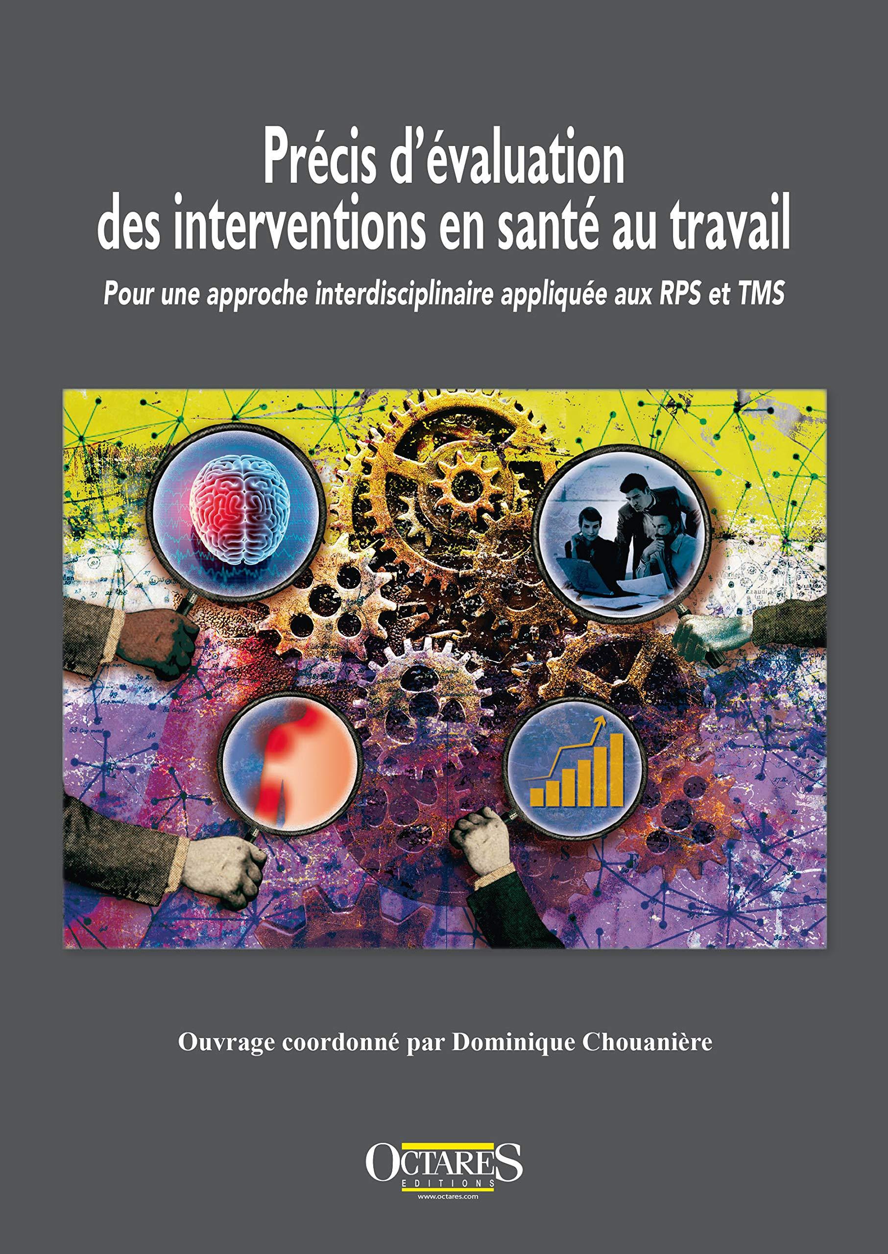 Vignette document Précis d'évaluation des interventions en santé au travail - Pour une approche interdisciplinaire appliquée aux RPS et TMS