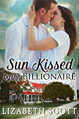Sun Kissed by the Billionaire (Kissed Series) Kindle Edition