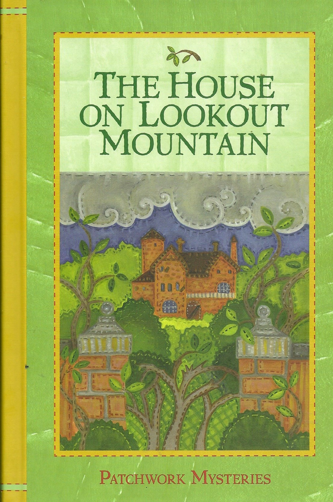 The House on Lookout Mountain (Patchwork Mysteries, Volume 14)
