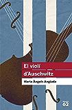 El violí d'Auschwitz (Educació 62)