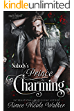 Nobody's Prince Charming (Road to Blissville, #3)