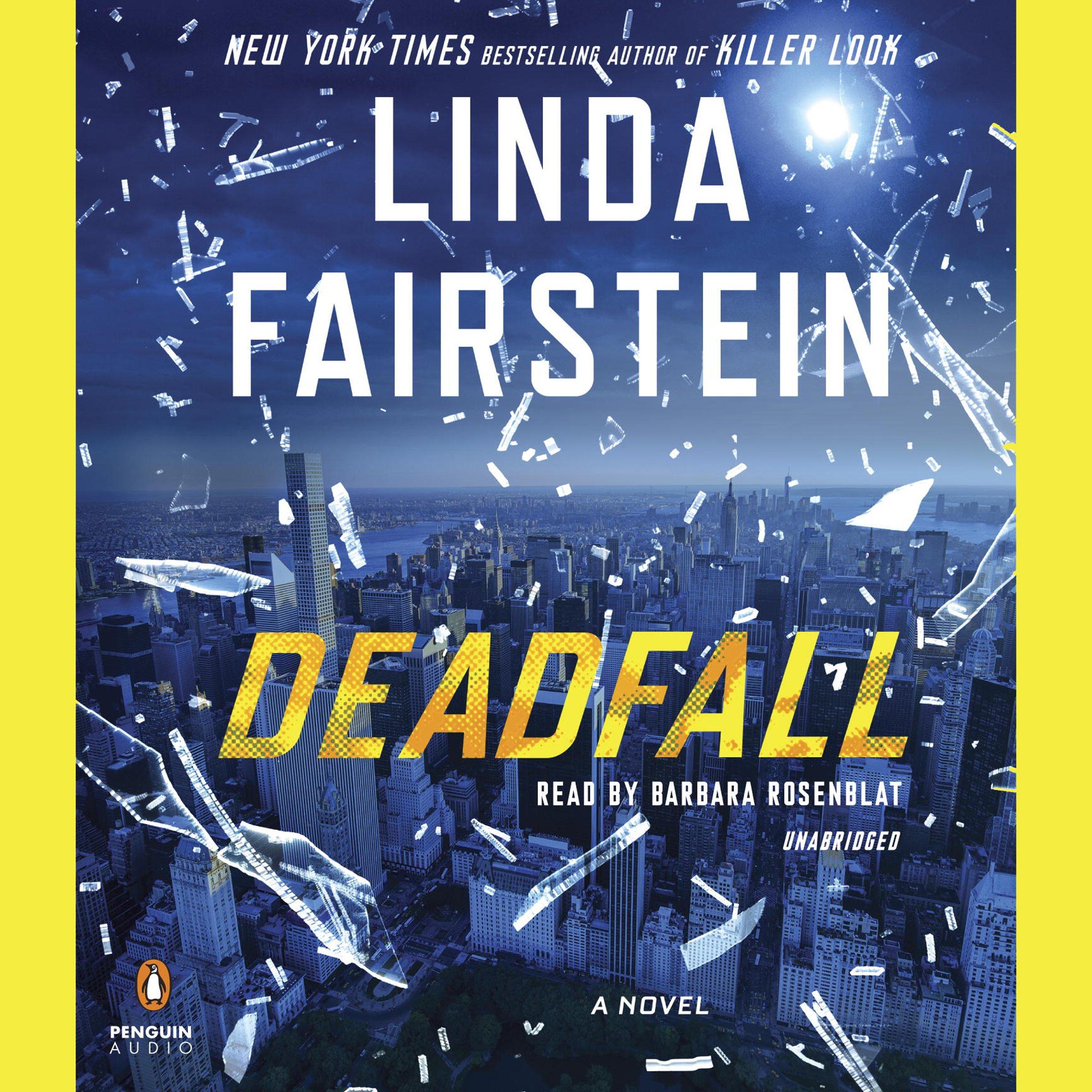 Deadfall: An Alexandra Cooper Novel