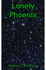 Lonely Phoenix Kindle Edition