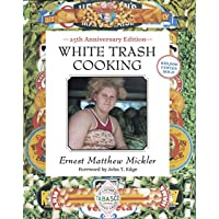 White Trash Cooking: 25th Anniversary Edition /anglais: 25th Anniversary Edition [A Cookbook]